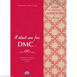 DMC, Livre Il était une fois DMC -Fabienne Bassang (DMC14470)